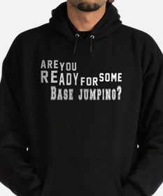 Are You Ready For Some base jumping Hoodie (dark)