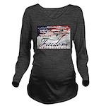 Family Future Freedom Long Sleeve Maternity T-Shir