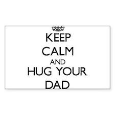 Keep Calm and Hug your Dad Decal