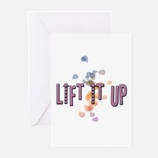 LIFT IT UP 3 Greeting Cards
