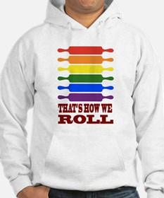 Thats how we Roll Jumper Hoodie