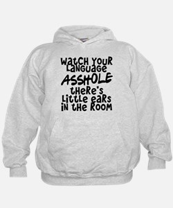 Watch Your Language Hoodie