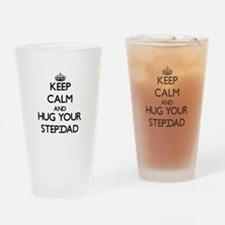 Keep Calm and Hug your Step-Dad Drinking Glass