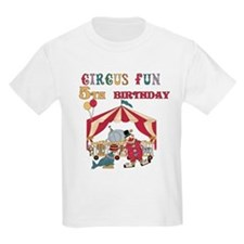 Circus Fun 5th Birthday T-Shirt