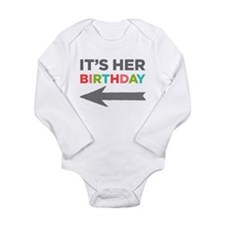 Her Birthday (left) Long Sleeve Infant Body Suit