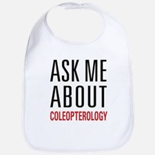 Coleopterology - Ask Me About Bib