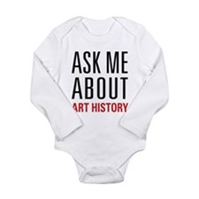 Art History - Ask Me A Long Sleeve Infant Bodysuit