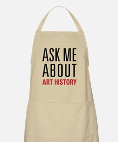Art History - Ask Me About Apron
