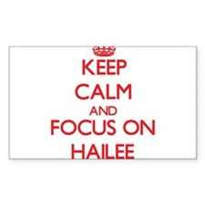 Keep Calm and focus on Hailee Decal