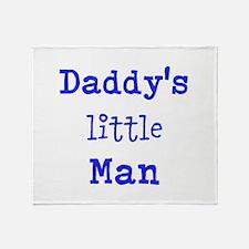 Daddy's Little Man Throw Blanket