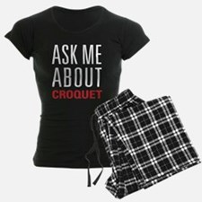 Croquet - Ask Me About Pajamas