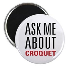"""Croquet - Ask Me About 2.25"""" Magnet (100 pack)"""