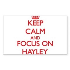 Keep Calm and focus on Hayley Decal