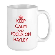 Keep Calm and focus on Hayley Mugs