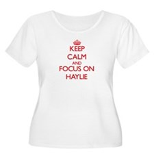 Keep Calm and focus on Haylie Plus Size T-Shirt