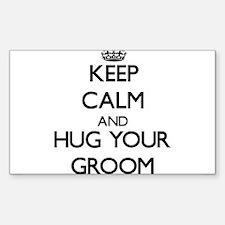 Keep Calm and Hug your Groom Decal
