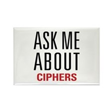 Ciphers - Ask Me About - Rectangle Magnet