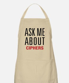 Ciphers - Ask Me About - Apron
