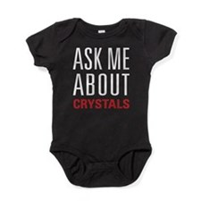 Crystals - Ask Me About - Baby Bodysuit