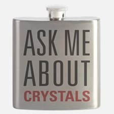 Crystals - Ask Me About - Flask
