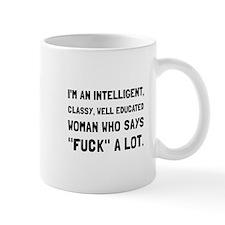 Classy Woman Mugs