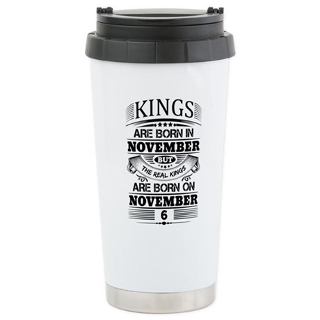 Real Kings Are Born On November 6 Mugs