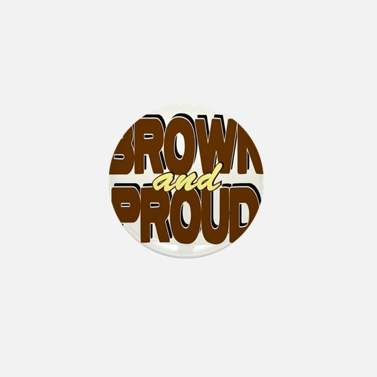 Brown and Proud Mini Button