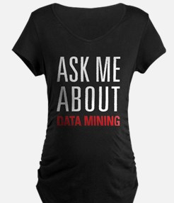 Data Mining - Ask Me About T-Shirt