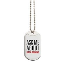 Data Mining - Ask Me About Dog Tags