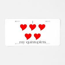 I Heart My Quints Aluminum License Plate