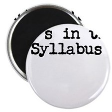 It's in the Syllabus Magnets