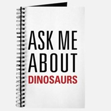 Dinosaurs - Ask Me About - Journal