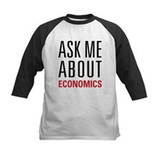 Economics - Ask Me About - Tee