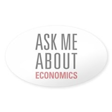 Economics - Ask Me About - Decal