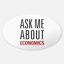 Economics - Ask Me About - Sticker (Oval)