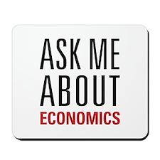 Economics - Ask Me About - Mousepad