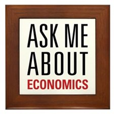 Economics - Ask Me About - Framed Tile