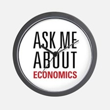 Economics - Ask Me About - Wall Clock