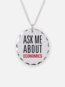 Economics - Ask Me About - Necklace