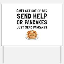 Send Pancakes Yard Sign