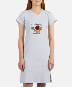 Rather Be Sewing Women's Nightshirt