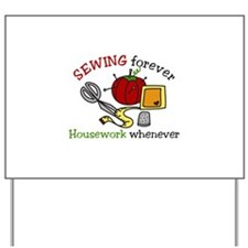 Sewing Forever Yard Sign