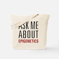 Epigenetics - Ask Me About - Tote Bag