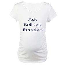 Ask Believe Receive Shirt