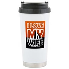 I Love My Wife Fishing Travel Mug