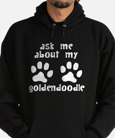 Ask Me About My Goldendoodle Hoodie