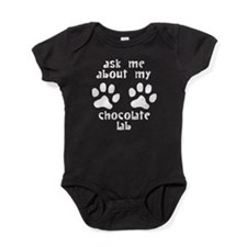 Ask Me About My Chocolate Lab Baby Bodysuit