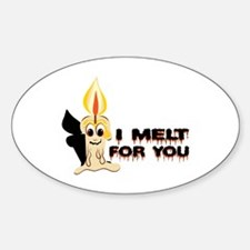 I Melt For You Decal