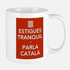 Stay Calm and Speak Catalan Mugs