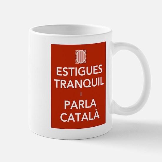 Stay Calm and Speak Catalan Mugs